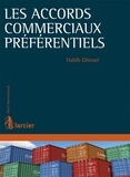 Habib Gherari - Les accords commerciaux préférentiels.