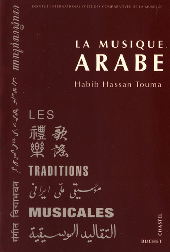 Habib Hassan Touma - La musique arabe.