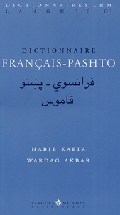 Habib Kabir et Wardag Akbar - Dictionnaire français-pastho.