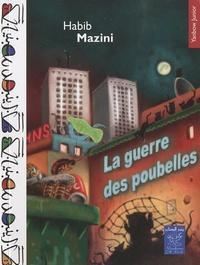 Habib Mazini - La guerre des poubelles.