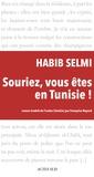 Habib Selmi - Souriez, vous êtes en Tunisie !.