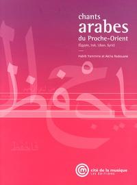 Habib Yammine et Aïcha Redouane - Chants arabes du Proche-Orient (Egypte, Irak, Liban, Syrie). 1 CD audio