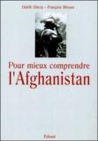 Habib Zikria et François Missen - Pour mieux comprendre l'Afghanistan.