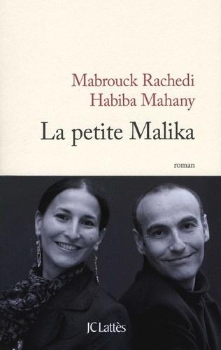 Habiba Mahany et Mabrouck Rachedi - La petite Malika.