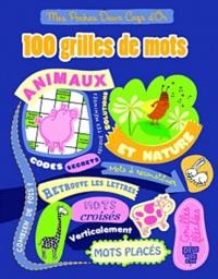 Hachette - 100 grilles de mots - Animaux et nature.
