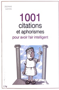 1001 citations et aphrorismes pour avoir lair intelligent.pdf