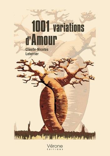 Claude Nicolas Leterrier - 1001 variations d'Amour.