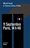 Mikaël Guedj et Yoanna Sultan-R'bibo - 11 Septembre Paris, 14h46.