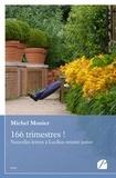 Michel Monier - 166 trimestres ! - Nouvelles lettres à Lucilius retraite junior.