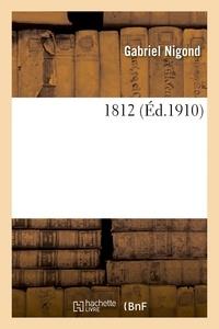 Gabriel Nigond et Tristan Bernard - 1812.