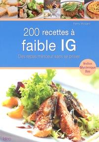 Fanny Matagne - 200 recettes à faible IG.