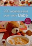 Catherine Chegrani-Conan - 200 recettes santé pour bébé.