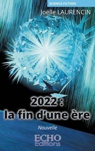 Joëlle Laurencin - 2022 : la fin d'une ère.