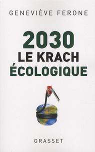 Geneviève Férone - 2030 - Le krach écologique.