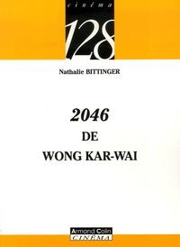 Nathalie Bittinger - 2046 de Wong Kar-wai.