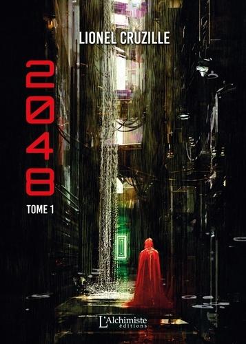 Lionel Cruzille - 2048 Tome 1 : .