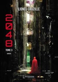 Lionel Cruzille - 2048 Tome 3 : Genesis.