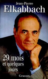 Jean-Pierre Elkabbach - 29 mois et quelques jours.