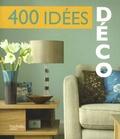 Hachette - 400 idées déco.