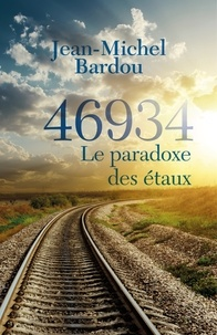 Jean-Michel Bardou - 46934 - Le paradoxe des étaux.