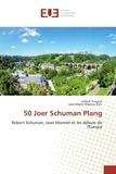 Gilbert Trausch - 50 Joer Schuman Plang.