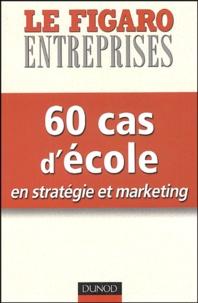 Mohammed Aïssaoui et Fabrice Amedeo - 60 cas d'école - En stratégie et marketing.
