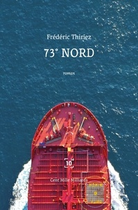 Frédéric Thiriez - 73° nord.
