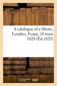 Évans - A catalogue of a library.