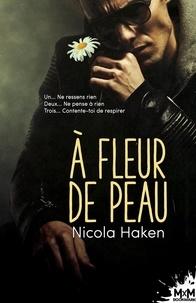 Nicola Haken - A fleur de peau.