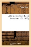 Zadoc Kahn - A la mémoire de Léon Franchetti.
