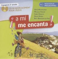 Odile Cleren Montaufray - A mi me encanta ! 2e année - CD de remplacement pour l'élève.