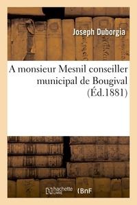 Grimaldi - A monsieur Mesnil conseiller municipal de Bougival.