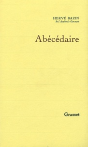 Hervé Bazin - Abécédaire.