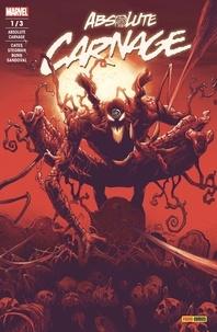 Donny Cates et Ryan Stegman - Absolute Carnage N° 1 : Le roi de sang (1/3).