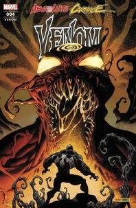 Donny Cates et Peter David - Absolute Carnage - Venom N° 4 : Un nouvel ami.