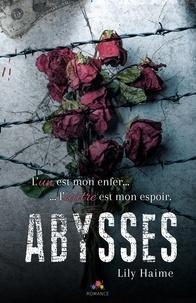Lily Haime et Christine Gauzy-Svahn - Abysses.