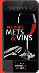 Hachette - Accords Mets et vins.