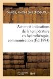 Pierre-louis Couette - Action et indications de la température en hydrothérapie, communication.