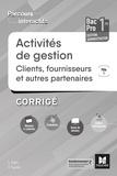 Véronique Saunier et Luc Fages - Activités de gestion clients fournisseurs 1re Bac Pro GA - Corrigé.