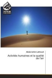 Abderrahim Lakhouit - Activites humaines et la qualite de l'air.