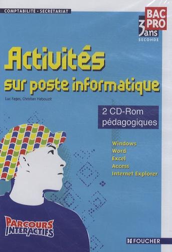 Luc Fages et Christian Habouzit - Activités sur poste informatique 2e Bac pro comptabilité-secrétariat 3 ans - 2 CD-ROM pédagogiques.