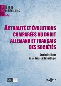 Michel Menjucq et Bertrand Fages - Actualité et évolutions comparées du droit allemand et français des sociétés.