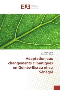 Adaptation aux changements climatiques en Guinée-Bissau et au Sénégal.pdf