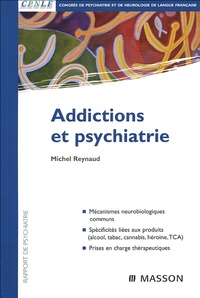 Michel Reynaud - Addictions et psychiatrie.