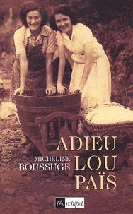 Micheline Boussuge - Adieu Lou Païs.