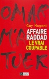 Guy Hugnet - Affaire Raddad - Le vrai coupable.