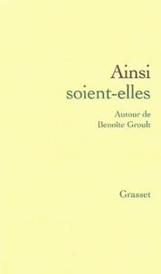 Françoise Guienne et Elisabeth Badinter - Ainsi soient-elles - Autour de Benoîte Groult.