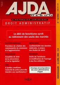 Nathalie de Baudry d'Asson - AJDA N° 16, 26 Avril 2004 : Le délit de favoristisme survit au relèvement des seuils des marchés.