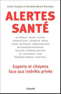 André Cicolella et Dorothée Benoit Browaeys - Alertes santé.