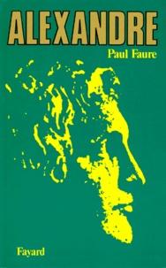 Paul Faure - Alexandre.